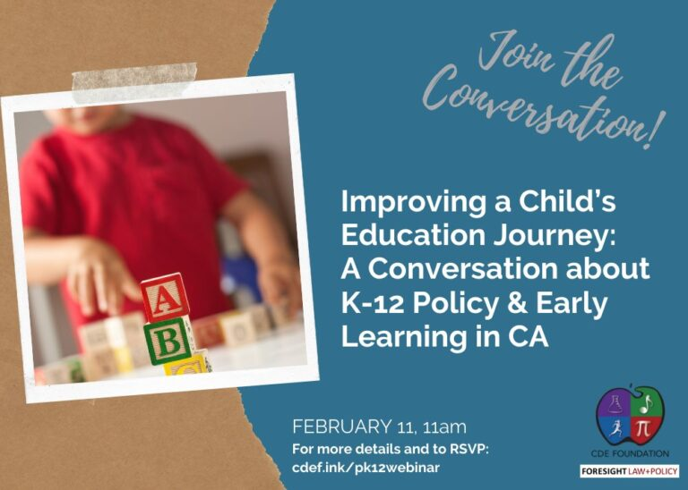 Improving a Child's Education Journey: A Conversation about K-12 Policy & Early Learning in Ca